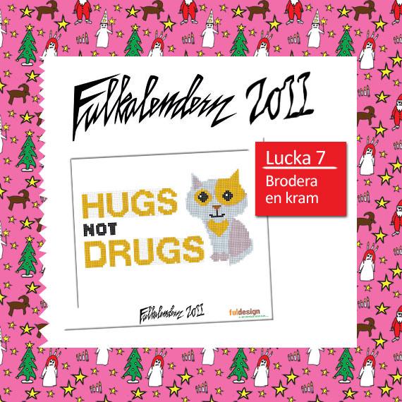 <!--:se-->Lucka 7 – Sluta med drogerna brodera en kram istället<!--:-->